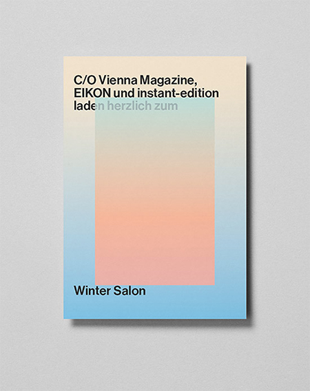 Wintersalon by c/o Vienna, EIKON and Instant Edition